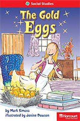 Storytown: Below Level Reader Teacher's Guide Grade 1 Gold Eggs