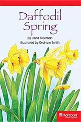 Storytown: Below Level Reader Teacher's Guide Grade 3 Daffodil Spring