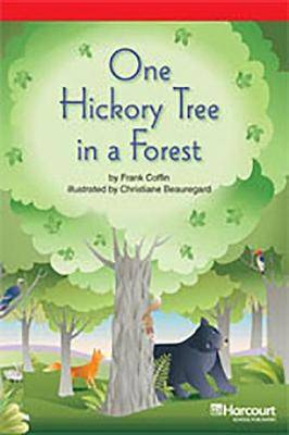 Storytown: Below Level Reader Teacher's Guide Grade 3 One Hickory Tree