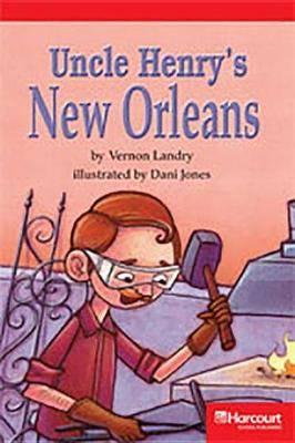 Storytown: Below Level Reader Teacher's Guide Grade 3 Uncle Henry's New Orleans