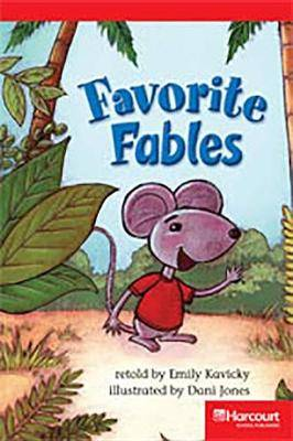 Storytown: Below Level Reader Teacher's Guide Grade 3 Favorite Fables