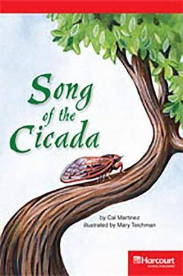 Storytown: Below Level Reader Teacher's Guide Grade 3 Song of the Cicada
