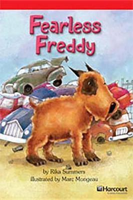 Storytown: Below Level Reader Teacher's Guide Grade 3 Fearless Freddy