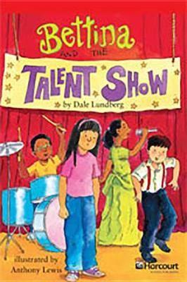 Storytown: Below Level Reader Teacher's Guide Grade 3 Bettna and the Talent Show