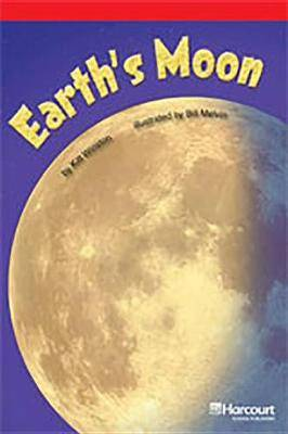 Storytown: Below Level Reader Teacher's Guide Grade 3 Earth's Moon