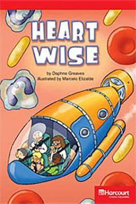 Storytown: Below Level Reader Teacher's Guide Grade 3 Heart Wise