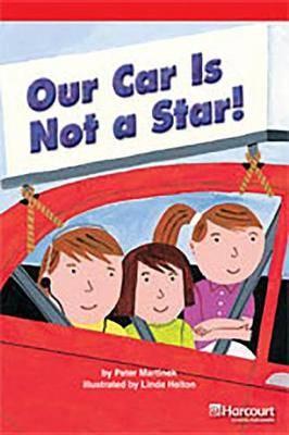 Storytown: Below Level Reader Teacher's Guide Grade 4 Our Car Is Not a Star!