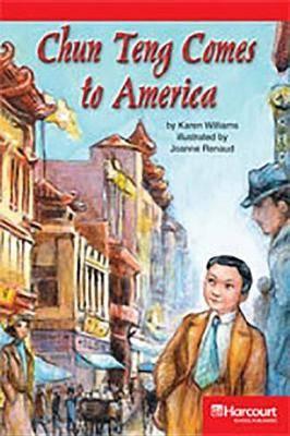 Storytown: Below Level Reader Teacher's Guide Grade 4 Chun Teng Comes to America