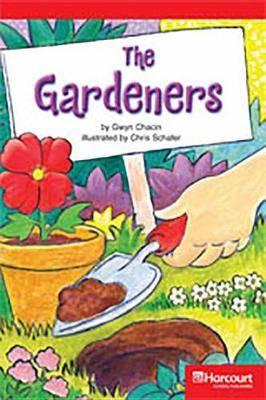 Storytown: Below Level Reader Teacher's Guide Grade 4 Gardeners