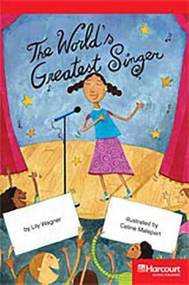 Storytown: Below Level Reader Teacher's Guide Grade 4 World's Greatest Singer