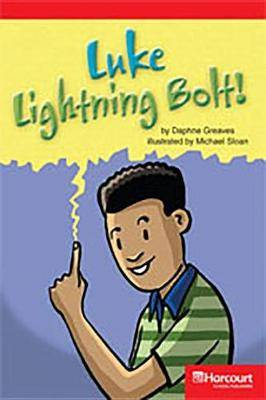 Storytown: Below Level Reader Teacher's Guide Grade 4 Luke Lightning Bolt!
