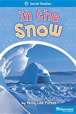 Storytown: On Level Reader Teacher's Guide Grade 1 in the Snow