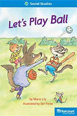 Storytown: On Level Reader Teacher's Guide Grade 1 Let's Play Ball
