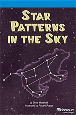 Storytown: On Level Reader Teacher's Guide Grade 3 Star Patterns in the Sky
