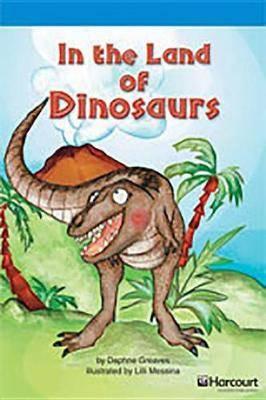 Storytown: On Level Reader Teacher's Guide Grade 3 in the Land of Dinosaurs