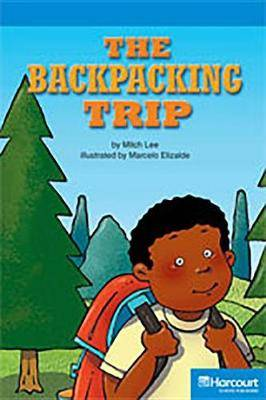 Storytown: On Level Reader Teacher's Guide Grade 4 the Backpacking Trip