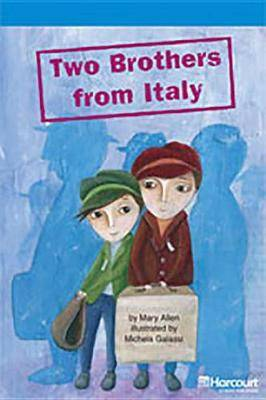 Storytown: On Level Reader Teacher's Guide Grade 4 Two Brothers from Italy