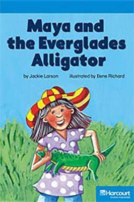 Storytown: On Level Reader Teacher's Guide Grade 4 Maya and the Everglades Alligator