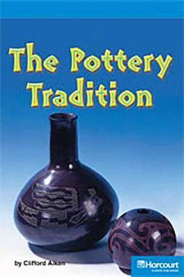Storytown: On Level Reader Teacher's Guide Grade 4 the Pottery Tradition