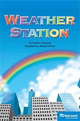 Storytown: On Level Reader Teacher's Guide Grade 4 Weather Station