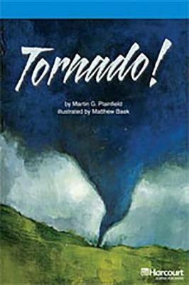 Storytown: On Level Reader Teacher's Guide Grade 4 Tornado!