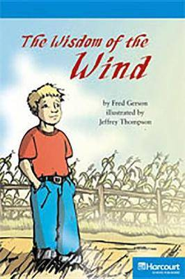 Storytown: On Level Reader Teacher's Guide Grade 4 the Wisdom of the Wind