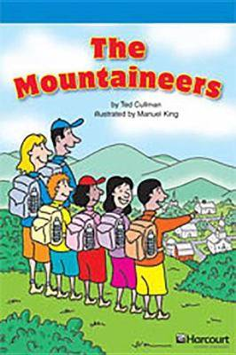 Storytown: On Level Reader Teacher's Guide Grade 4 the Mountaineers