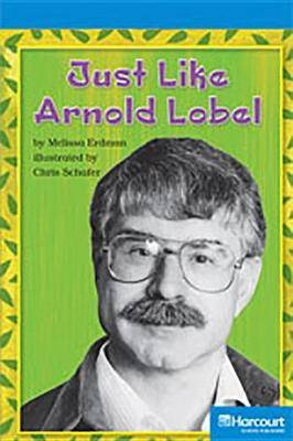 Storytown: On Level Reader Teacher's Guide Grade 4 Just Like Arnold Lobel