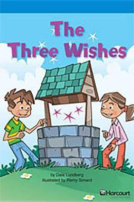 Storytown: On Level Reader Teacher's Guide Grade 4 the Three Wishes