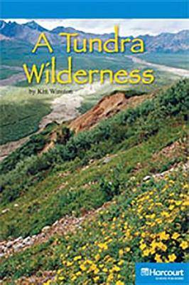 Storytown: On Level Reader Teacher's Guide Grade 4 a Tundra Wilderness