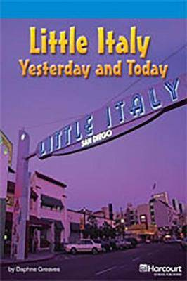 Storytown: On Level Reader Teacher's Guide Grade 4 Little Italy, Yesterday and Today