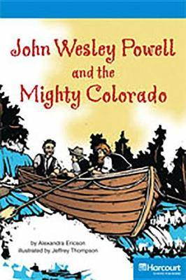 Storytown: On Level Reader Teacher's Guide Grade 4 John Wesley Powell and the Mighty Colorado