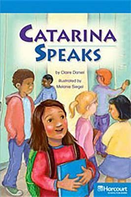 Storytown: On Level Reader Teacher's Guide Grade 5 Catarina Speaks