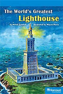 Storytown: On Level Reader Teacher's Guide Grade 6 the Worlds Greatest Lighthouse