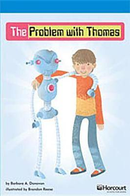 Storytown: On Level Reader Teacher's Guide Grade 6 the Problem with Thomas