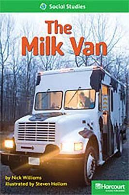 Storytown: Above Level Reader Teacher's Guide Grade 1 the Milk Van