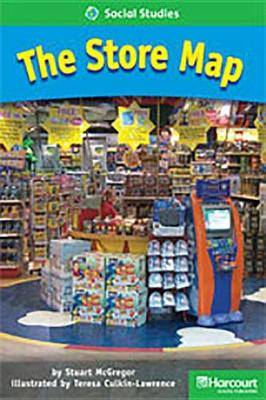Storytown: Above Level Reader Teacher's Guide Grade 1 the Store Map