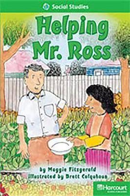 Storytown: Above Level Reader Teacher's Guide Grade 1 Helping Mr. Ross