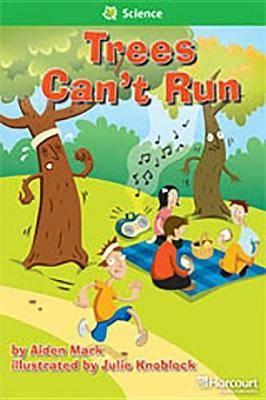 Storytown: Above Level Reader Teacher's Guide Grade 1 Trees Can Not Run