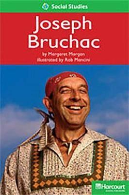 Storytown: Above Level Reader Teacher's Guide Grade 1 Joseph Bruchac