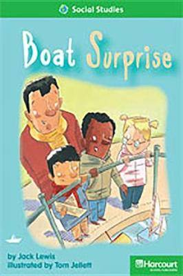 Storytown: Above Level Reader Teacher's Guide Grade 1 Boat Surprise