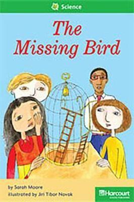 Storytown: Above Level Reader Teacher's Guide Grade 1 the Missing Bird