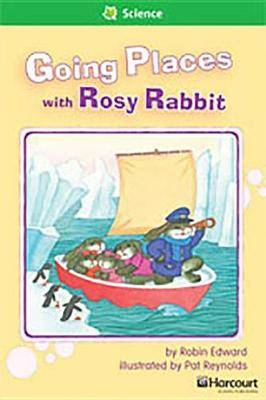 Storytown: Above Level Reader Teacher's Guide Grade 1 Going Places with Rosy Rabbit