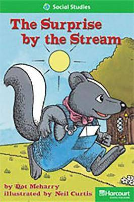 Storytown: Above Level Reader Teacher's Guide Grade 2 the Surprise by the Stream