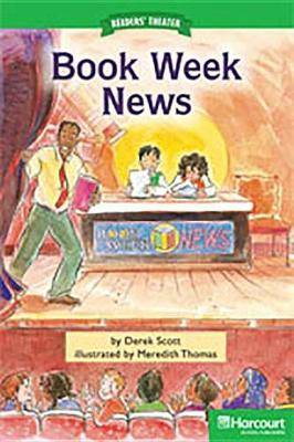Storytown: Above Level Reader Teacher's Guide Grade 2 Book Week News