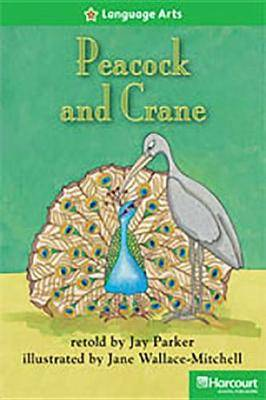 Storytown: Above Level Reader Teacher's Guide Grade 2 Peacock and Crane