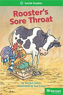 Storytown: Above Level Reader Teacher's Guide Grade 2 Roosters Sore Throat