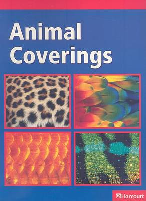 Science Leveled Readers: Below-Level Reader Grade K Animal Coverings