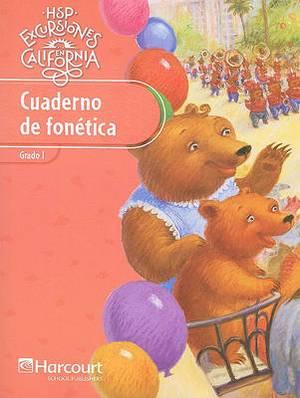 HSP Excursiones en California Cuaderno de Fonetica: Grado 1