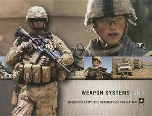 Weapon Systems 2012: U.S. Weapons Systems Handbook